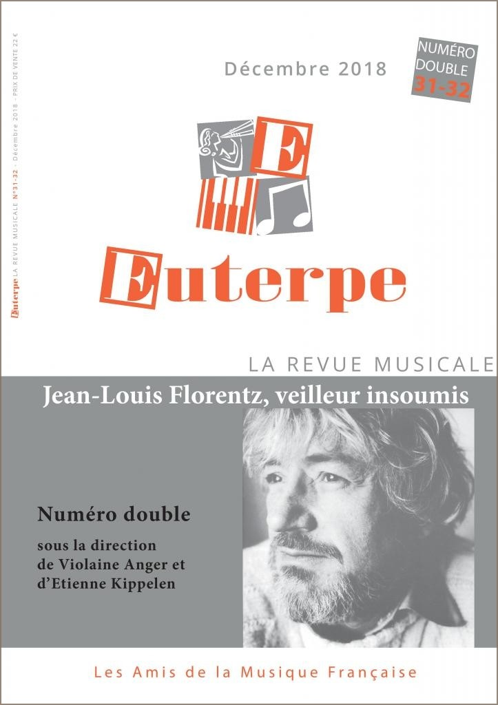 Euterpe : Jean-Louis Florentz,                veilleur insoumis.